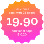 Basic prices book with 28 pages for 19.90 EUR. Each additional page 0.20 EUR.